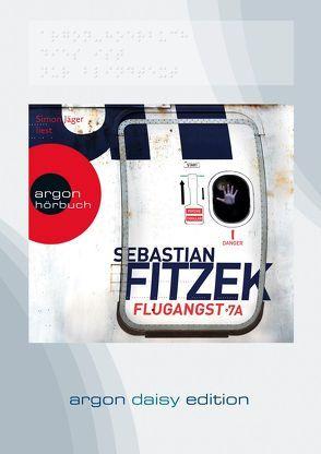 Flugangst 7A (DAISY Edition) von Fitzek,  Sebastian, Jäger,  Simon