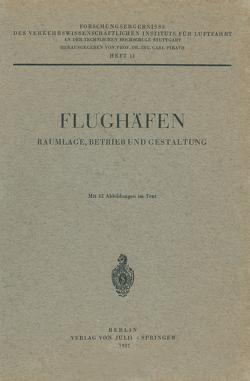 Flughäfen Raumlage, Betrieb und Gestaltung von Pirath,  Carl