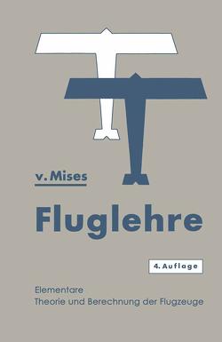 Fluglehre von Von Mises,  Richard