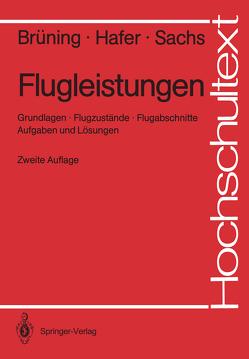 Flugleistungen von Brüning,  Gerhard, Hafer,  Xaver, Sachs,  Gottfried