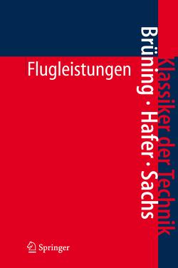 Flugleistungen von Brüning,  Gerhard, Hafer,  Xaver, Jurzig,  W., Sachs,  Gottfried