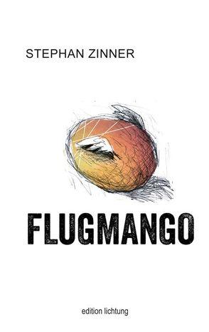 Flugmango von Gremmer,  Christoph, Zinner,  Stephan