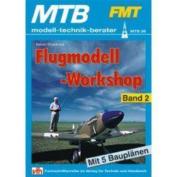 Flugmodell-Workshop – Band 2 von Shacklock,  Kelvin