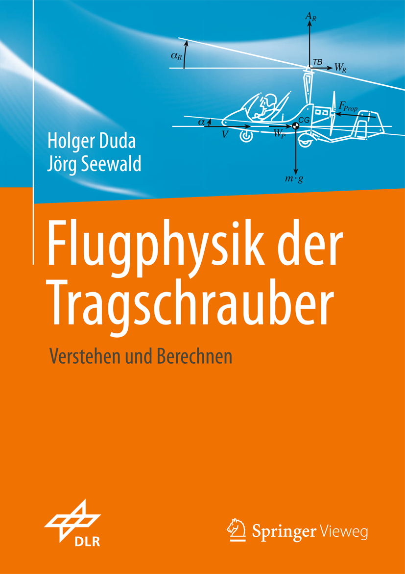 flugphysik der tragschrauber von duda holger seewald j rg versteh. Black Bedroom Furniture Sets. Home Design Ideas