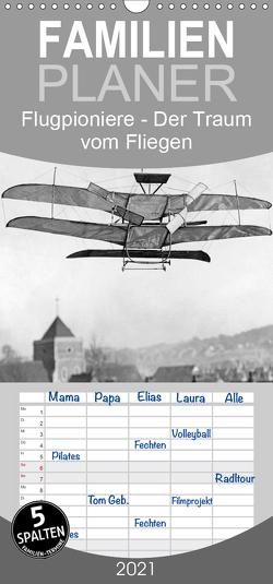 Flugpioniere – Der Traum vom Fliegen – Familienplaner hoch (Wandkalender 2021 , 21 cm x 45 cm, hoch) von Images,  Timeline