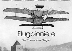 Flugpioniere – Der Traum vom Fliegen (Wandkalender 2019 DIN A2 quer) von Images,  Timeline