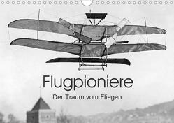 Flugpioniere – Der Traum vom Fliegen (Wandkalender 2020 DIN A4 quer) von Images,  Timeline