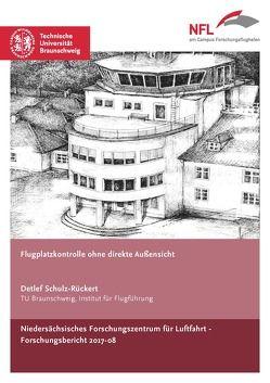 Flugplatzkontrolle ohne direkte Außensicht von Schulz-Rückert,  Detlef