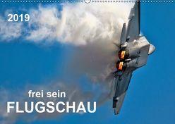 Flugschau – frei sein (Wandkalender 2019 DIN A2 quer) von Roder,  Peter