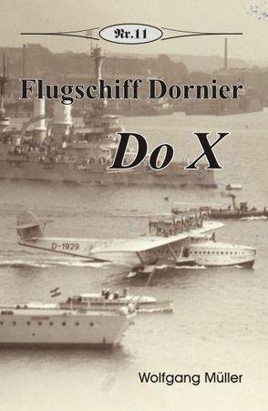 Flugschiff Dornier Do X von Mueller,  Wolfgang