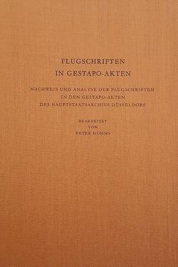 Flugschriften in Gestapoakten von Dohms,  Peter