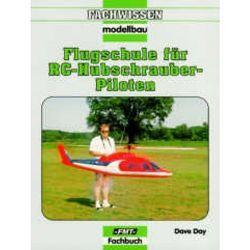 Flugschule für RC-Hubschrauber-Piloten von Day,  Dave, Groth,  Werner