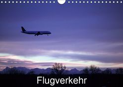 Flugverkehr (Wandkalender 2019 DIN A4 quer) von GAGELART