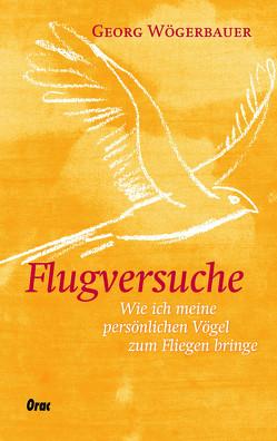 Flugversuche von Wögerbauer,  Georg