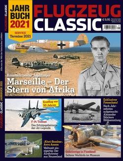 Flugzeug Classic Jahrbuch 2021