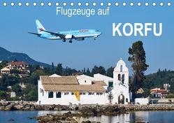 Flugzeuge auf Korfu (Tischkalender 2020 DIN A5 quer) von Otto,  Jakob