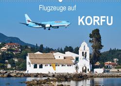 Flugzeuge auf Korfu (Wandkalender 2020 DIN A2 quer) von Otto,  Jakob