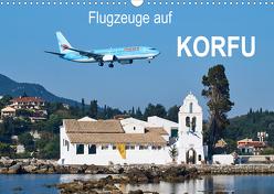 Flugzeuge auf Korfu (Wandkalender 2020 DIN A3 quer) von Otto,  Jakob