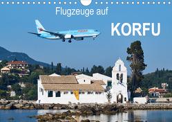 Flugzeuge auf Korfu (Wandkalender 2020 DIN A4 quer) von Otto,  Jakob