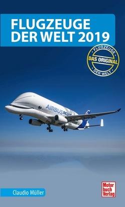 Flugzeuge der Welt 2019 von Müller,  Claudio