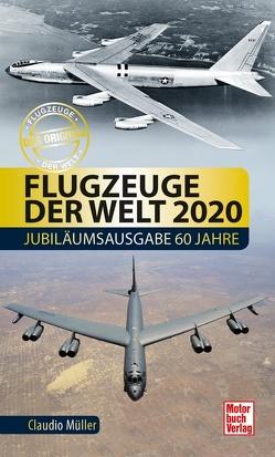 Flugzeuge der Welt 2020 von Müller,  Claudio