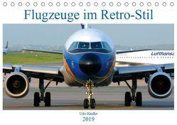 Flugzeuge im Retro-Stil (Tischkalender 2019 DIN A5 quer) von Haafke,  Udo