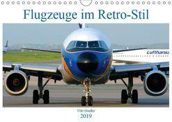 Flugzeuge im Retro-Stil (Wandkalender 2019 DIN A4 quer) von Haafke,  Udo