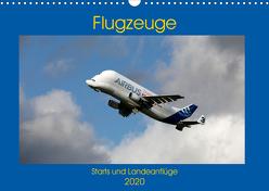 Flugzeuge – Starts und Landeanflüge (Wandkalender 2020 DIN A3 quer) von Gayde,  Frank