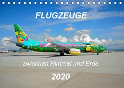 Flugzeuge zwischen Himmel und Erde (Tischkalender 2020 DIN A5 quer) von Merz,  Matthias