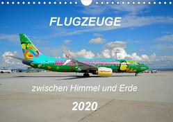 Flugzeuge zwischen Himmel und Erde (Wandkalender 2020 DIN A4 quer) von Merz,  Matthias
