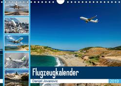 Flugzeugkalender 2019AT-Version (Wandkalender 2019 DIN A4 quer) von Jovanovic,  Danijel