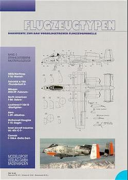 Flugzeugtypen. Dokumente zum Bau vorbildgetreuer Flugzeugmodelle von Fischer,  Hans J