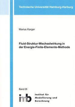 Fluid-Struktur-Wechselwirkung in der Energie-Finite-Elemente-Methode von Karger,  Marius