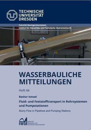 Fluid- und Feststofftransport in Rohrsystemen und Pumpstationen von Ismael,  Bashar