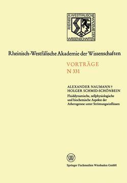 Fluiddynamische, zellphysiologische und biochemische Aspekte der Atherogenese unter Strömungseinflüssen von Naumann,  Alexander