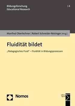 Fluidität bildet von Oberlechner,  Manfred, Schneider-Reisinger,  Robert