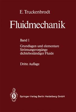 Fluidmechanik von Truckenbrodt,  E.