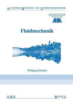 Fluidmechanik von Schroeder,  Wolfgang