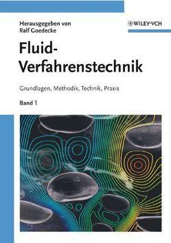 Fluidverfahrenstechnik von Goedecke,  Ralf