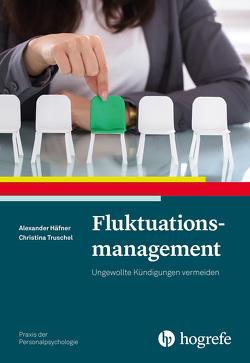 Fluktuationsmanagement von Häfner,  Alexander, Truschel,  Christina