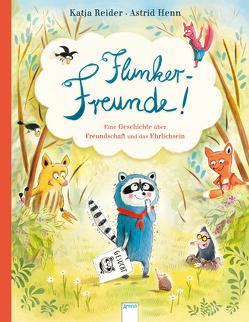 Flunker-Freunde! von Henn,  Astrid, Reider,  Katja