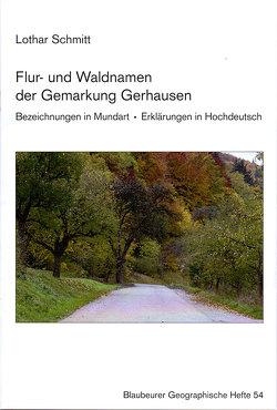 Flur- und Waldnamen der Gemarkung Gerhausen von Schmitt,  Lothar