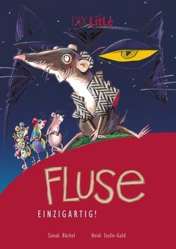 Fluse einzigartig von Büchel,  Simak, Stulle-Gold,  Heidi