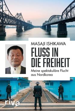 Fluss in die Freiheit von Ishikawa,  Masaji