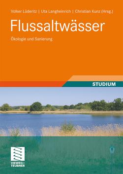 Flussaltwässer von Kunz,  Christian, Langheinrich,  Uta, Lüderitz,  Volker
