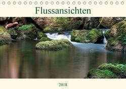 Flussansichten (Tischkalender 2018 DIN A5 quer) von Steinbach,  Manuela