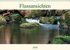Flussansichten (Wandkalender 2018 DIN A3 quer) von Steinbach,  Manuela