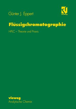 Flüssigchromatographie von Eppert,  Günter J.