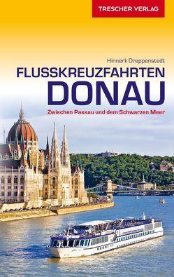Reiseführer Flusskreuzfahrten Donau von Dreppenstedt,  Hinnerk