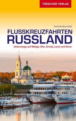 Flusskreuzfahrten Russland von Sternfeldt,  Andreas